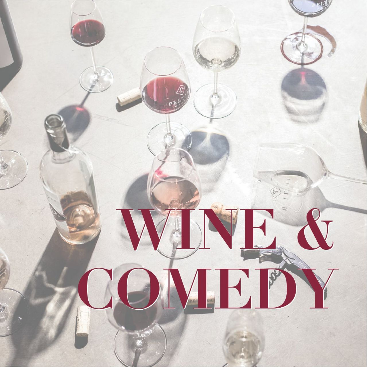 Image of wine glasses, bottles and corks strewn about a concrete floor with the works Wine and Comedy